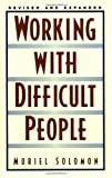 Working With Difficult People (0735202915) by Solomon, Muriel