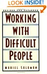 Working with Difficult People