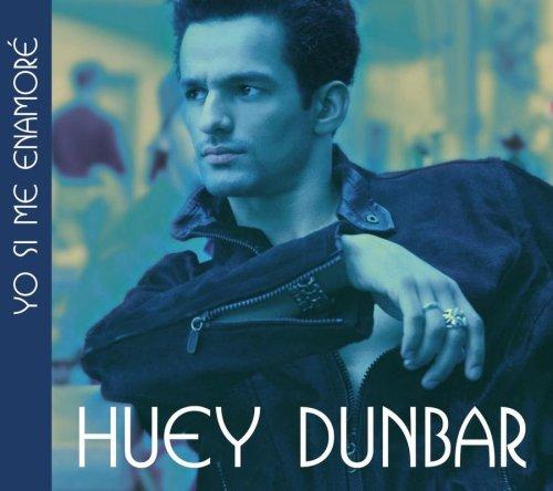 Huey Dunbar - Yo Si Me Enamore Lyrics - Zortam Music