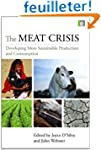 The Meat Crisis: Developing More Sust...