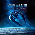 The Complete Void Wraith Trilogy | Chris Fox
