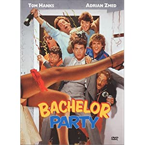Bachelor Party Tom Hanks