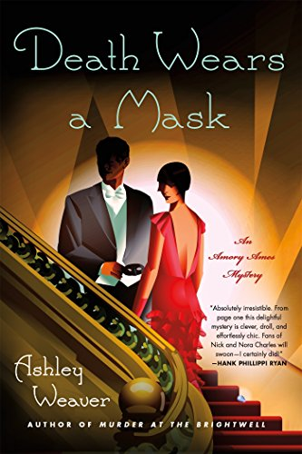 Death Wears a Mask: An Armory Ames Mystery (An Amory Ames Mystery)