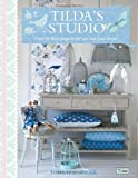Tilda's Studio: Over 50 fresh projects for you, your home and loved ones