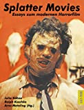 Image de Splatter Movies. Essays zum modernen Horrorfilm