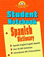 Random House Webster's Student Notebook Spanish Dictionary by Random House