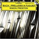 J.S. Bach: Preludes and Fugues