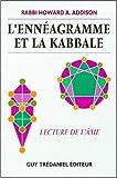 echange, troc Howard Addison - L'Ennéagramme et la Kabbale : Lecture de l'âme