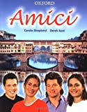 img - for Amici: Students' Book by Shepherd. Carole ( 2004 ) Paperback book / textbook / text book