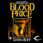 Blood Price: Blood, Book 1 (       UNABRIDGED) by Tanya Huff Narrated by Justine Eyre