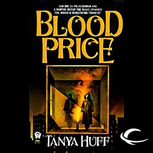 Blood Price: Blood, Book 1 | [Tanya Huff]
