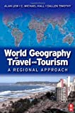 img - for World Geography of Travel and Tourism: A Regional Approach book / textbook / text book