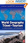 World Geography of Travel and Tourism...