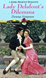 img - for Lady Delafont's Dilemma (Zebra Regency Romance) book / textbook / text book