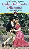 img - for Lady Delafont's Dilemma (Zebra Regency Romance) book / textbook / text book