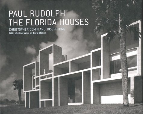 Paul Rudolph Florida Houses (Hardback)