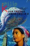 Our Friends From Frolix 8 (0006482821) by DICK, Philip K.