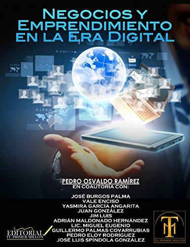 Negocios y Emprendimiento en la Era Digital