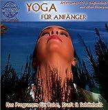 Yoga für Anfänger - Das Programm für Ruhe, Kraft & Schönheit