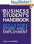 The Business Student's Handbook: Skil...