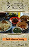 The 15 Secret Family Treasured Traditional Burmese Recipes