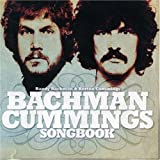 Bachman Cummings Songbookby Randy Bachman