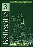 echange, troc Thierry Gallier - Belleville 3 : Cahier d'exercices (1CD audio)