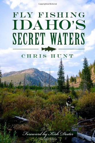 Fly Fishing Idaho's Secret Waters (History Of Fly Fishing compare prices)