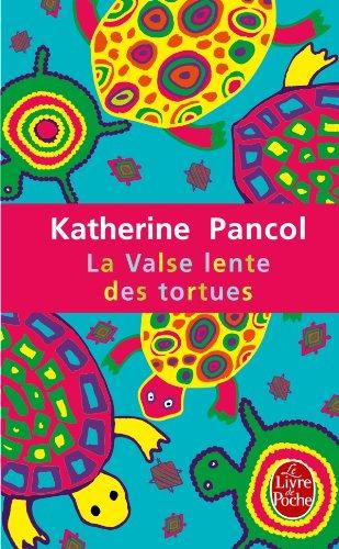 Pancol Katherine - La valse lente des tortues - Trilogie Animalière T2 5172LlphFtL._SL500__