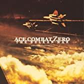 エースコンバット・ゼロ ザ・ベルカン・ウォー オリジナル・サウンドトラック