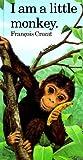 "I Am a Little Monkey (""I Am"" Series)"