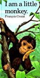 img - for I Am a Little Monkey (Little Animals Stories (Barron)) book / textbook / text book