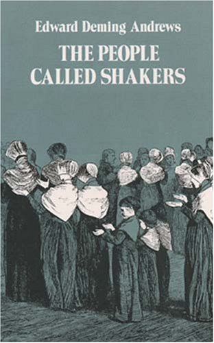 The People Called Shakers, EDWARD D. ANDREWS