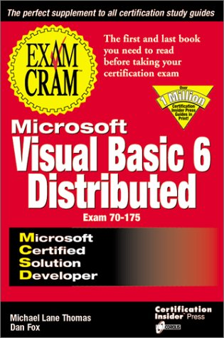 MCSD Visual Basic 6 Distributed Exam Cram: Exam 70-175