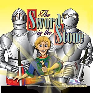 The Sword in the Stone and Other Children's Adventure Stories Audiobook