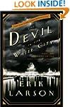 The Devil in the White City: Murder,...