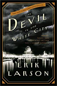 "Cover of ""The Devil in the White City:  M..."
