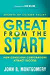 Great From The Start: How Conscious C...