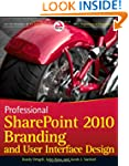 Professional SharePoint 2010 Branding...