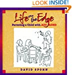Life on the Edge: Parenting a Child w...