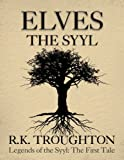 img - for Elves: The Syyl (Legends of the Syyl) book / textbook / text book