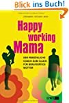 Happy Working Mama: Der pers�nliche C...