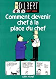"Afficher ""Dilbert. n° 3<br /> Comment devenir chef à la place du chef"""