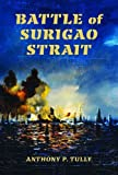 img - for Battle of Surigao Strait (Twentieth-Century Battles) by Anthony P. Tully (2014-10-21) book / textbook / text book