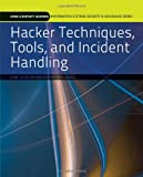 Hacker Techniques, Tools, and Incident Handling (Jones & Bartlett Learning Information Systems Security & Assurance Series) @ CyberWar: Si Vis Pacem, Para Bellum