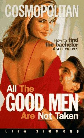 All the Good Men Are Not Taken, LISA SIMMONS