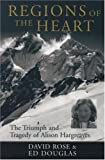 img - for Regions of the Heart: The Triumph and Tragedy of Alison Hargreaves (Adventure Press) book / textbook / text book