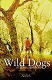 Wild Dogs (1904559158) by Helen Humphreys