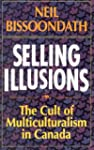 Selling Illusions: The Cult of Multic...