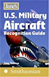Janes U.S. Military Aircraft Recognition Guide (Janes Recognition Guides)